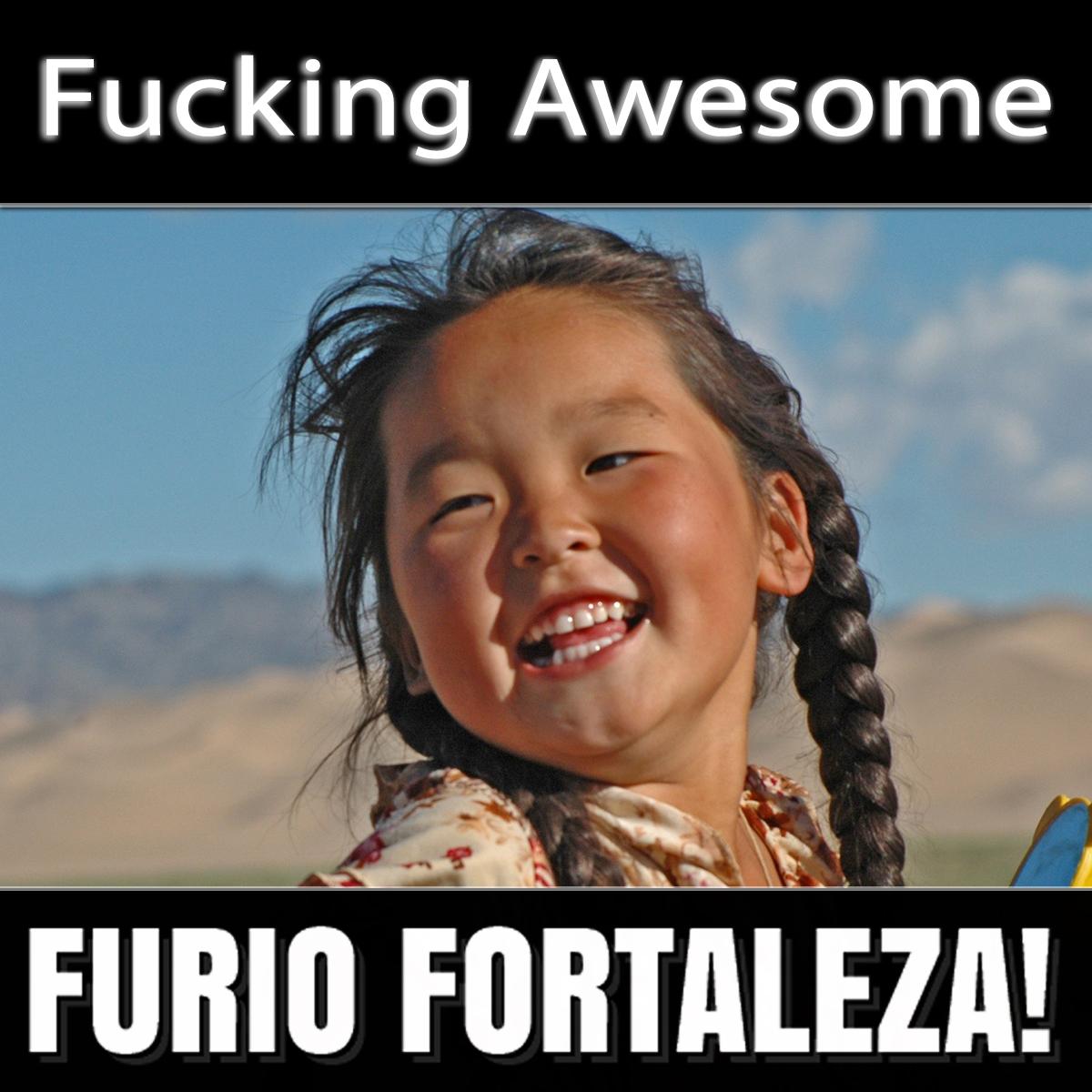 furio-fortaleza-5-1-fucking-awesome